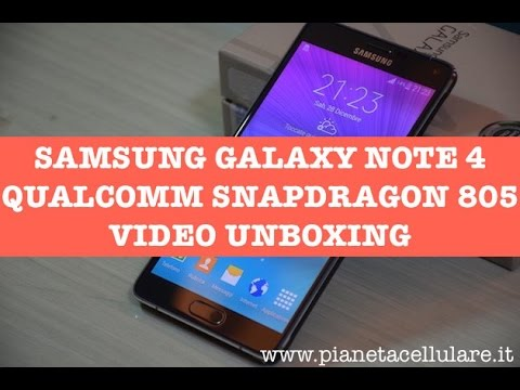 Unboxing Samsung Galaxy Note 4 Qualcomm Snapdragon 805