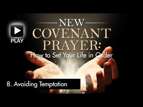 8.  Avoiding Temptation