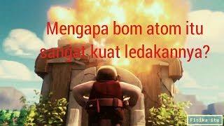 Video Mengapa Bom Atom Sangat Mengerikan dan Bagaimana Cara Kerja Bom Atom Itu ? MP3, 3GP, MP4, WEBM, AVI, FLV November 2018