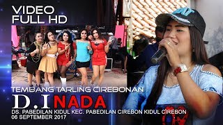 Full Nonstop Tembang Tarling Cirebonan D.I Nada - Live Pabedilan Kidul Cirebon_06-09-2017