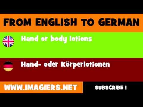 DEUTSCH   ENGLISCH  = Hand  oder Körperlotionen
