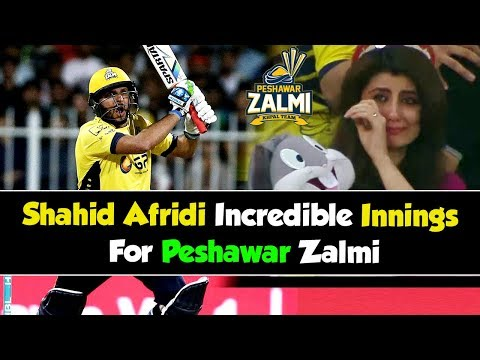 Shahid Afridi Incredible Innings For Peshawar Zalmi in PSL | HBL PSL