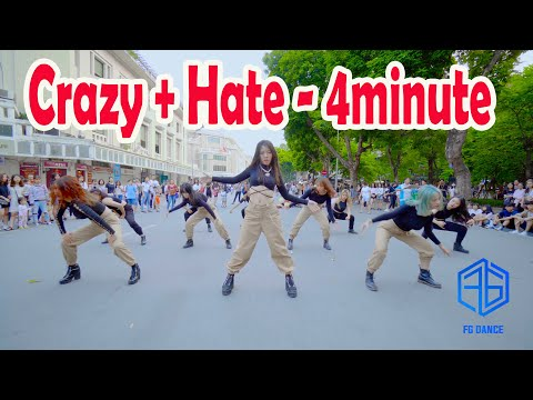 [ KPOP PUBLIC CHALLENGE ] 4MINUTE(포미닛) - Hate (싫어)  + Crazy (미쳐) Dance Cover @FGDance From Vietnam