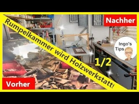 Holzwerkstatt Tipps und richtig einrichten Werkstatt Tour IngosTipps Teil 1/2
