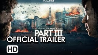 The Hangover Part III Official Trailer - Bradley Cooper, Ed Helms, Zach Galifianakis