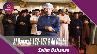 Video Salim Bahanan - Al Fatihah || Al Baqarah 152-157 || Ad Dhuha MP3, 3GP, MP4, WEBM, AVI, FLV Januari 2019