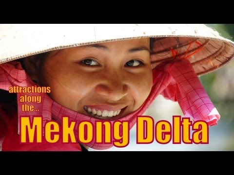 Top Attractions along the Mekong Delta, Vietnam