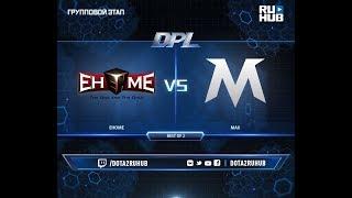 EHOME vs MAX, DPL 2018, game 1 [Mila, Eiritel]
