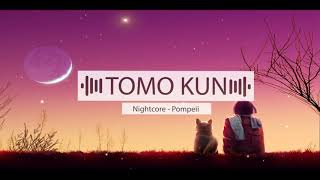 Nightcore - Pompeii (Audien Remix)