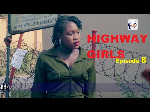 HIGHWAY GIRLS Episode 8 - 2021 LATEST NIGERIAN NOLLYWOOD MOVIE | NOLLYWOOD WEB SERIES | NEW MOVIES