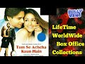 TUM SE ACHCHA KAUN HAIN 2002 Movie LifeTime WorldWide Box Office Collections Verdict Hit Or Flop