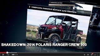 1. SHAKEDOWN: 2014 Polaris Ranger Crew