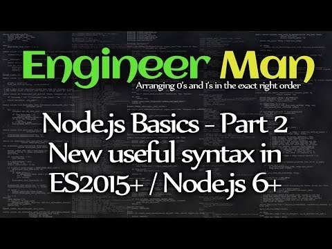 New And Useful ES2015 Syntax - Node.js Basics Part 2