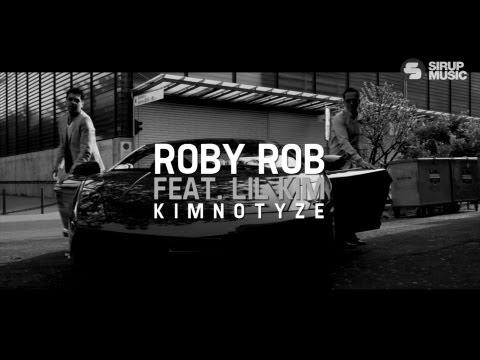 Roby Rob feat. Lil' Kim Kimnotyze 2013