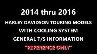 10. Harley Davidson 2014-2016 Touring Cooling System Problems