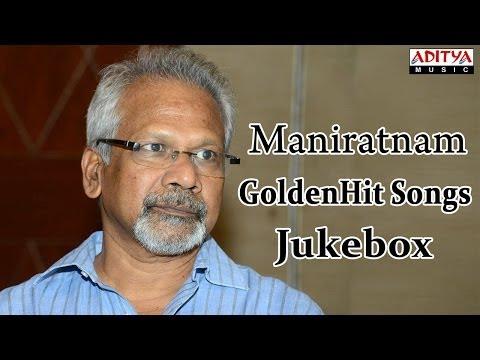 Maniratnam Golden Hit Songs    100 Years of Indian Cinema     Special jukebox