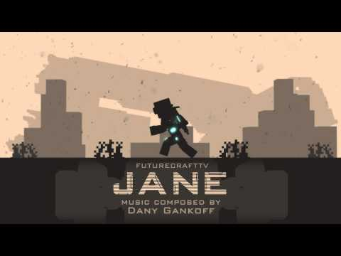 Eliminate Them All, Jane - Soundtrack to FutureCraftTV's animated movie \