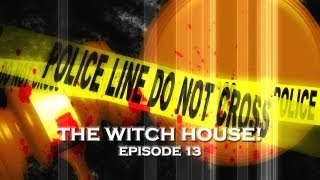 Real Police Ghost Stories: The Witch House (DE Ep. 13)