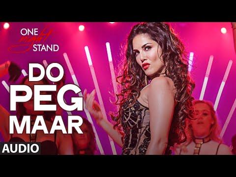 DO PEG MAAR Full Song | ONE NIGHT STAND | Sunny Leone | Neha Kakkar | T-Series