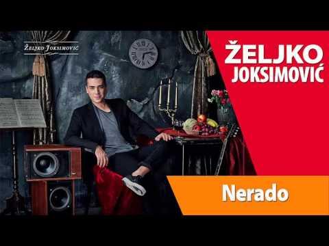 Nerado – Željko Joksimović (tekst pesme)