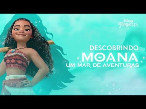 Descobrindo Moana: Um Mar de Aventuras   Disney Princesa