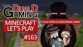 Minecraft Let's Play - Episode #163 - Gold Farm&Endermen Farm