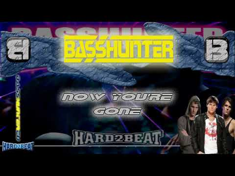 BassHunter - Now You're Gone (Fonzerelli Edit)