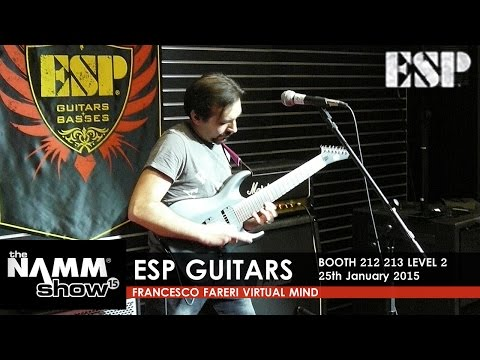 NAMM 2015 ESP Guitars 25/01 / Francesco Fareri - Virtual Mind