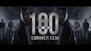 Summer Cem ►  100 ◄ [ official Video ] prod. by Joshimixu, Cubeatz & Prodycem