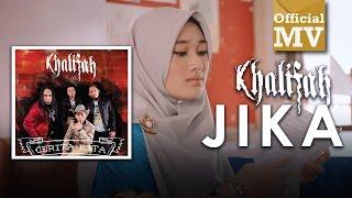 Khalifah - Jika (Official Music Video)