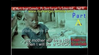 Video Watch All Mark Angel Funny  Comedy Episode 1-100 Part A...3Hours comedy video Must Laugh Till Finish MP3, 3GP, MP4, WEBM, AVI, FLV Oktober 2017