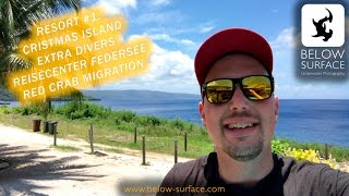 RESORT #1: I walk around at the Extra Divers Christmas Island and