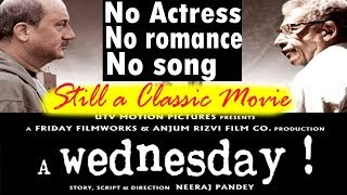 Why it's a Classic film?   A Wednesday   Unknown Facts