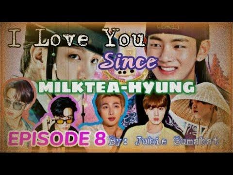 I Love You Since Milktea-Hyung Episode 8 방탄소년단 드라마 (BTS SERIES DRAMA)