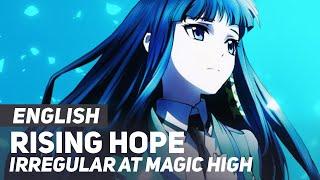 "Video The Irregular at Magic High - ""Rising Hope"" (Opening) | ENGLISH ver | AmaLee MP3, 3GP, MP4, WEBM, AVI, FLV Agustus 2018"