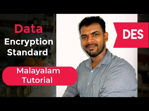 DES Algorithm| Data Encryption Standard Malayalam Video Tutorial |Cryptography | Lectures by Aju J S