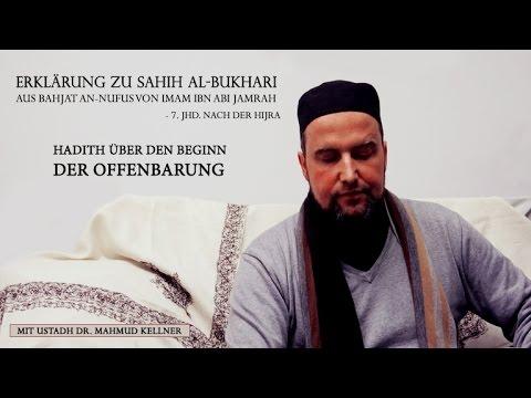 Sahih Bukhari - Hadith: Beginn der Offenbarung [Ustadh Dr. Mahmud Kellner]