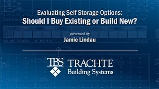 Evaluating Self Storage Options: Should I Buy Existing or Build New?