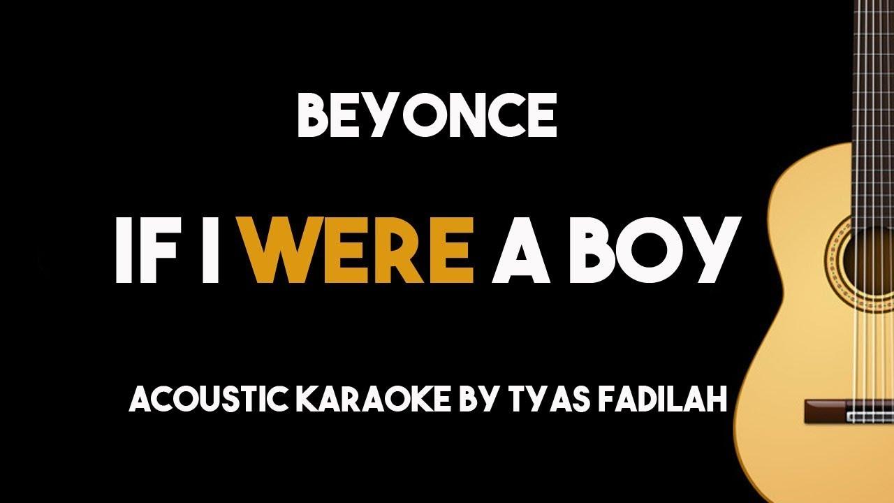 Beyonce – If I Were A Boy (Acoustic Guitar Karaoke Backing Track with Lyrics)