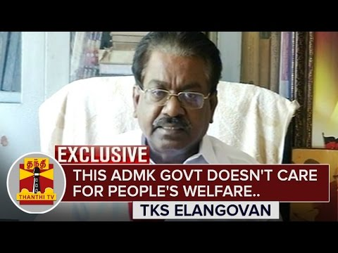 This-ADMK-Govt-doesnt-care-for-Peoples-Welfare--TKS-Elangovan-Exclusive-Thanthi-TV