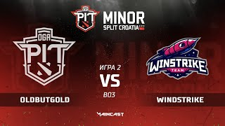 Old but Gold vs Winstrike (карта 2), Dota PIT Minor 2019, Закрытые квалификации | СНГ