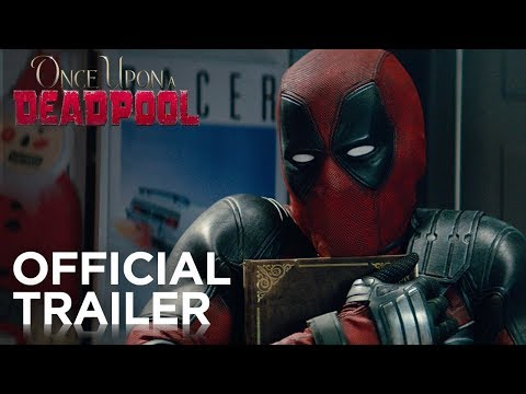 The First Trailer for Once Upon A Deadpool