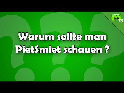 Warum sollte man PietSmiet schauen ? - Frag PietSmiet ?!