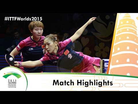 WTTC 2015 Highlights: DING Ning/LI Xiaoxia vs LIU Shiwen/ZHU Yuling (FINAL)