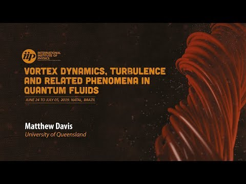 Scattering and pinning of vortices in a superfluid flow - Matthew Davis