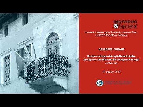 Giuseppe Turani - Nascita e sviluppo del capitalismo in Italia, 15/10/2010