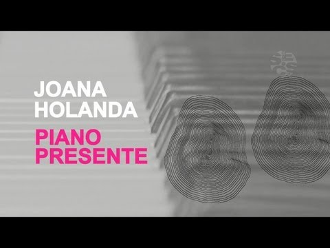 portalsescsp - A pianista Joana Holanda apresenta um recorte particular da atual composio para pianstica brasileira no CD Piano Presente.