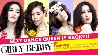 Featuring : Girly Berry | Official MV