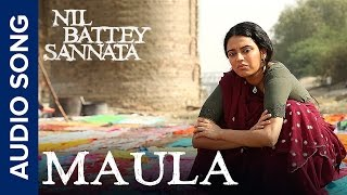 Nonton Maula   Full Audio Song   Nil Battey Sannata Film Subtitle Indonesia Streaming Movie Download