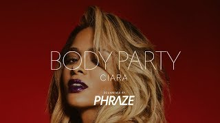 Ciara - Body Party ✘ Zouk Remix by Phraze